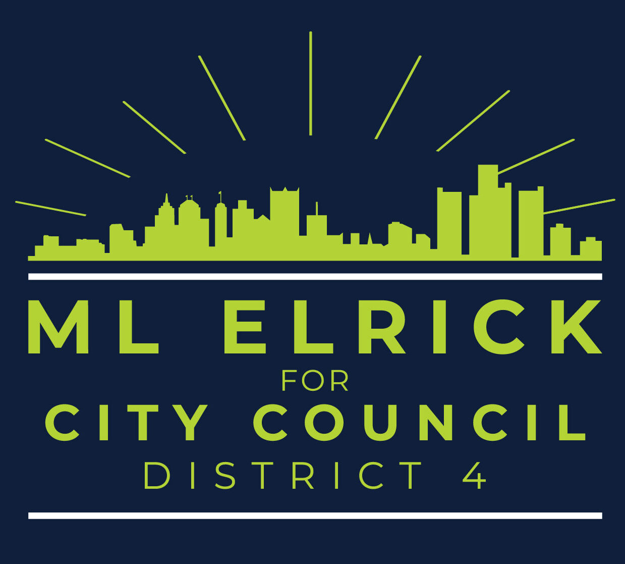 ML Elrick For City Council District 4